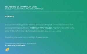 Apresentação do Relatório de Primavera 2016 do Observatório Português dos Sistemas de Saúde