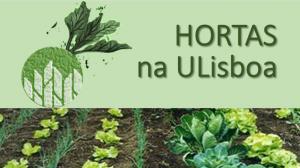 "Projeto ""Hortas na ULisboa"" | 1.º Encontro Inter-Escolas"