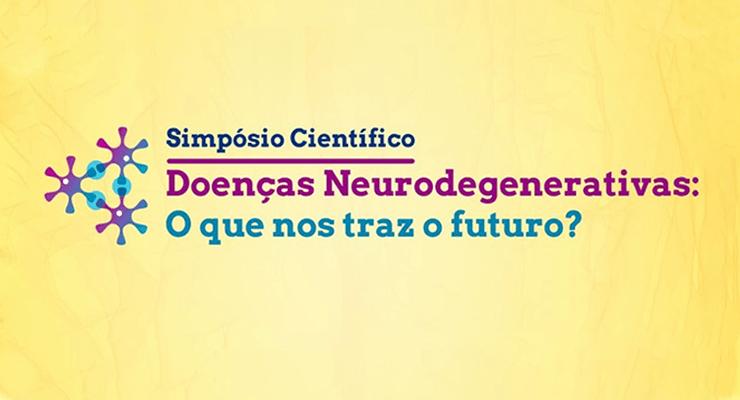 """Simpósio Científico """"Doenças Neurodegenerativas – O que nos traz o futuro?"""""""