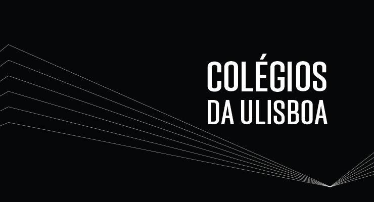 """Cerimónia de apresentação pública e lançamento dos novos """"Colégios da Universidade de Lisboa"""""""