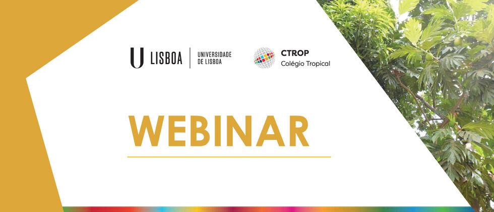 """Webinar """"Desafios e oportunidades em Investigação e Cooperação Tropical"""""""