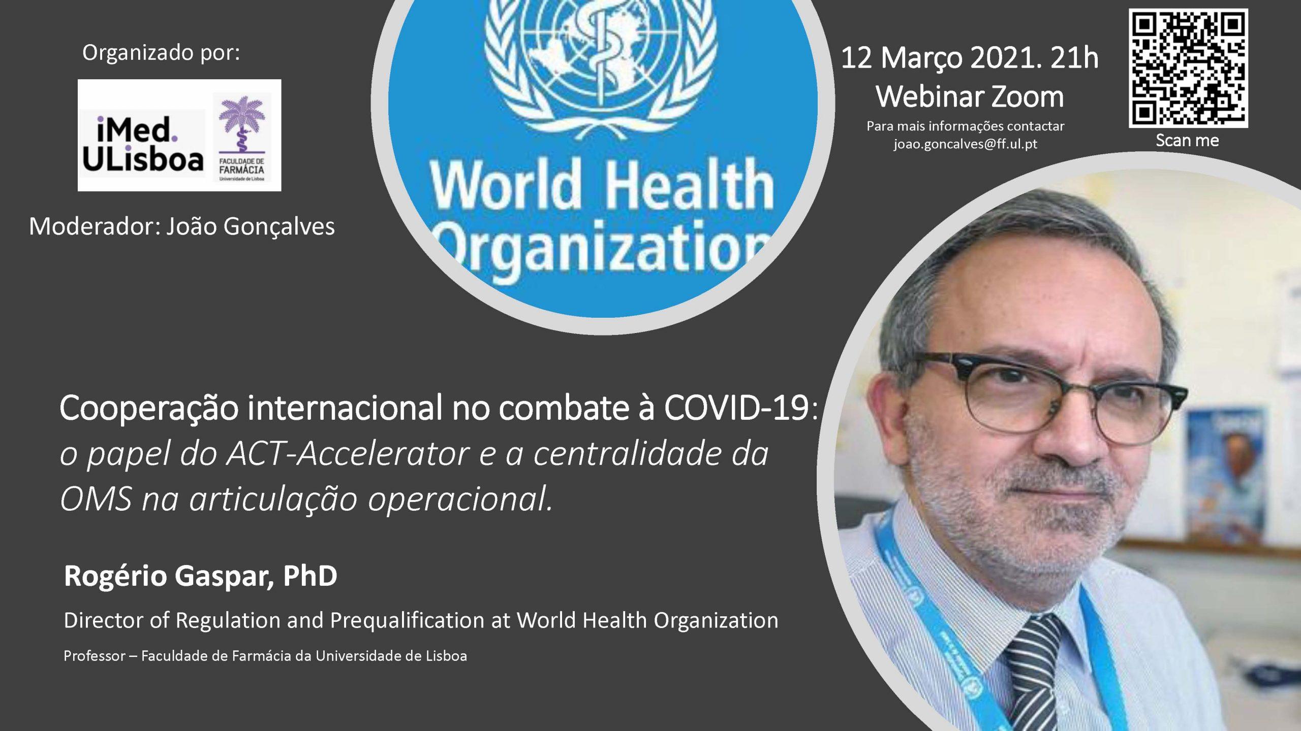 """Webinar """"Cooperação internacional no combate à COVID-19: o papel do ACT-Accelerator e a centralidade da OMS na articulação operacional"""""""